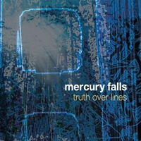Mercury Falls | Truth Over Lines