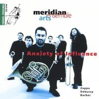 Meridian Arts Ensemble | Anxiety of Influence