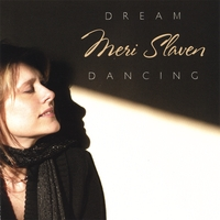 Meri Slaven: Dream Dancing