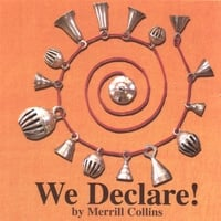 Merrill Collins | We Declare!