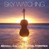 Merrill Collins & Michael Fitzpatrick: Sky Watching
