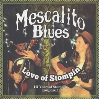 Mescalito Blues | Love of Stompin'