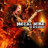 Metal Mike: The Metalworker