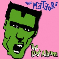 The Meteors | The Lost Album