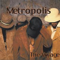 Metropolis : The Voyage
