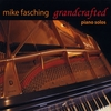 MIKE FASCHING: Grandcrafted