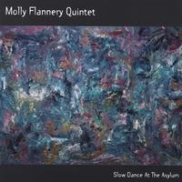 Molly Flannery Quintet | Slow Dance at the Asylum