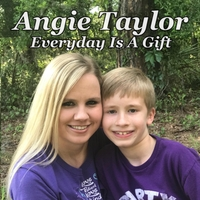 Angie Taylor | Everyday Is a Gift