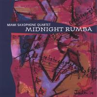 Miami Saxophone Quartet | Midnight Rumba