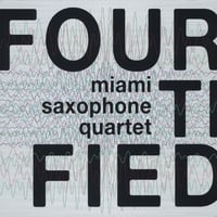 Miami Saxophone Quartet | Fourtified