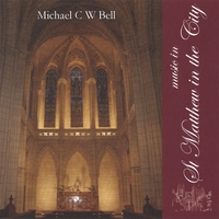 Michael Bell | Music in St Matthew in the City