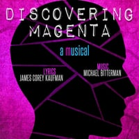Various Artists | Discovering Magenta: A Musical (2015 New York Cast)