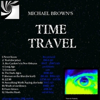 Michael Brown | Michael Brown's Time Travel