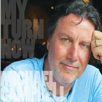 Michael Campbell | My Turn Now