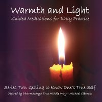 Michael Ciborski | Warmth and Light Series Two: Getting to Know One's True Self