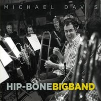 Michael Davis | Hip-Bone Big Band