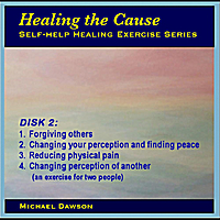 Michael Dawson | Healing the Cause: Self-Help Exercises 2