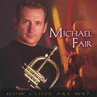 Michael Fair | How Close Are We?