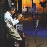 Michael Fair | Funk in the Trunk