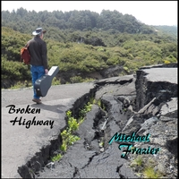 Michael Frazier | Broken Highway