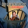 Michael Gordon: Keep Me in the Basement