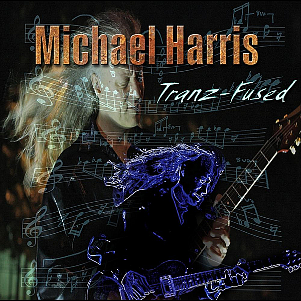 Michael Harris | Tranz-Fused | CD Baby Music Store