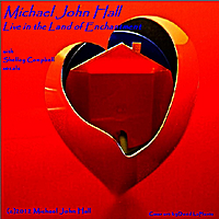 Michael John Hall | Michael John Hall Live in the Land of Enchantment