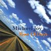 MICHAEL JOY: River Of Days
