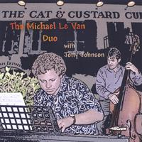 Michael Le Van | The Michael Le Van Duo with Jotty Johnson