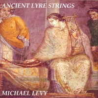Michael Levy | Ancient Lyre Strings
