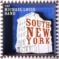 The Michael Louis Band | South New York
