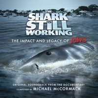 Michael McCormack | The Shark Is Still Working: The Impact and Legacy of Jaws Official Soundtrack