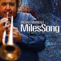 Michael Morreale | Michael Morreale Vol 2: Milessong the Music of Miles Davis