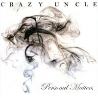 Crazy Uncle | Personal Matters