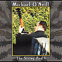 Michael O'neill | The String and I