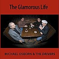 Michael Osborn and the Drivers | The Glamorous Life