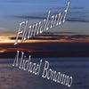 Michael Bonanno: Flameland