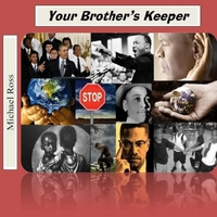 Michael Ross | Your Brother's Keeper