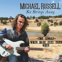 Michael Russell | When Blue Eyes Turn Grey