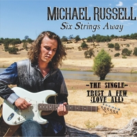 Michael Russell | Trust a Few (Love All)