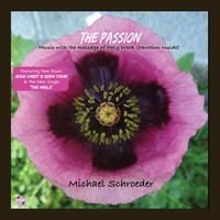 Michael Schroeder | The Passion