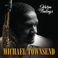 Michael Townsend | Warm Feelings