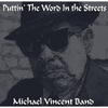 Michael Vincent Band: Puttin