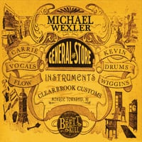 Michael Wexler | The General Store