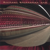 Album Modern World Project by Michael Whittaker