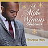 Mike Winans: Timeless Noel