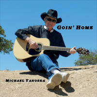 Michael Yanoska | Goin' Home