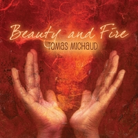 Tomas Michaud | Beauty and Fire