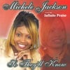 Michele Jackson featuring Infinite Praise: So They