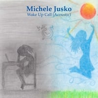 Michele Jusko | Wake Up Call (Acoustic)